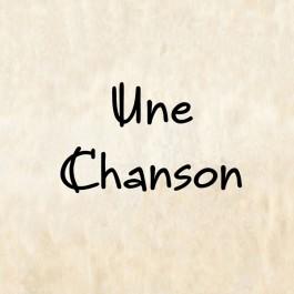 Une Chanson